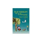 Livro - Play Therapy - The Art of The Relationship