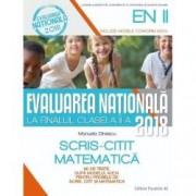 Evaluare nationala 2018 la finalul clasei a II-a