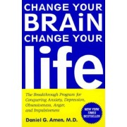 Unbranded Change your brain, change your life 9780812929980