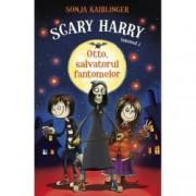 Otto Salvatorul Fantomelor. Scary Harry Vol.1