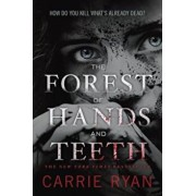 The Forest of Hands and Teeth, Paperback/Carrie Ryan