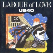 UB40 - Labour of Love (0077778641223) (1 CD)