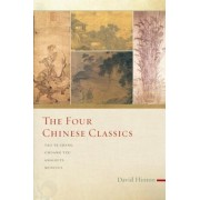The Four Chinese Classics: Tao Te Ching, Chuang Tzu, Analects, Mencius, Paperback