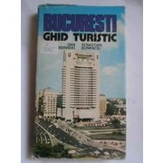 Bucuresti Ghid Turistic - Dan Berindei Sebastian Bonifaciu