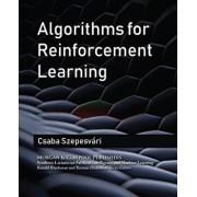 Algorithms for Reinforcement Learning, Hardcover/Csaba Szepesvari
