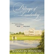 The Darcys of Pemberley: The Continuing Story of Jane Austen's Pride and Prejudice, Paperback/Shannon Winslow