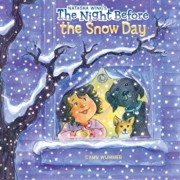 The Night Before the Snow Day, Paperback/Natasha Wing