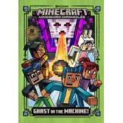 Ghast in the Machine! (Minecraft Woodsword Chronicles #4), Hardcover/Nick Eliopulos