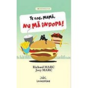 Te Rog Mama Nu Ma Indopa - Richard Marc Joey Marc