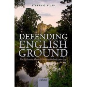 Defending English Ground War and Peace in Meath and Northumberland 14601542 par Steven G Ellis