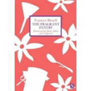 Fragrant Pantry - Floral Scented Jams, Jellies and Liqueurs(Paperback) (9781682190944)