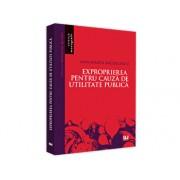 Exproprierea pentru cauza de utilitate publica/Ana Maria Nicolcescu