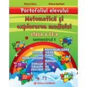 Portofoliul elevului. Matematica si explorarea mediului. Clasa a II-a. Semestrul I