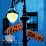 Video Delta Jezzro,Jack & Beegie Adair Trio - Jazz On Broadway: Jazz Guitar Tribute To Broadway - CD