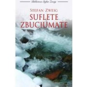Suflete zbuciumate - Cl - Stefan Zweig