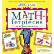 Math-Terpieces The Art of Problem-Solving