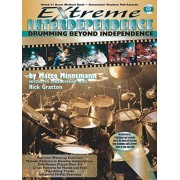 Extreme Interdependence: Drumming Beyond Independence