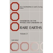 Handbook on the Physics and Chemistry of Rare Earths, Hardcover/Karl A. Gschneidner