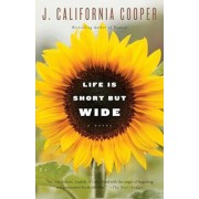 Life Is Short But Wide, Paperback