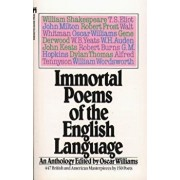 Immortal Poems of the English Language: An Anthology, Paperback/Oscar Williams