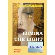 Lumina. The Light
