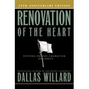 Renovation of the Heart: Putting on the Character of Christ, Paperback/Dallas Willard