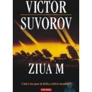 Ziua M - Victor Suvorov