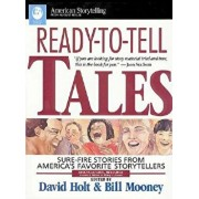 Ready-To-Tell Tales: Sure-Fire Stories from Around the World, Paperback/David Holt