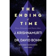 The Ending of Time: Where Philosophy and Physics Meet, Paperback