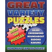 Great Variety Puzzles - Puzzles and Games Puzzle Book: Use This Fantastic Variety Puzzle Book for Adults as Well as Sharp Minds to Challenge Your Brai, Paperback/Razorsharp Productions