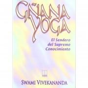Gnana Yoga: El Sendero Del Supremo Conocimiento (Horus)