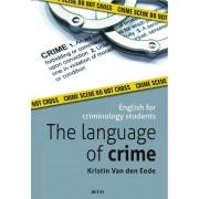 The language of crime - Kristin van den Eede (ISBN: 9789033480744)