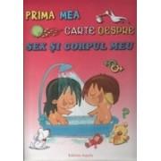 Prima mea carte despre sex si corpul meu