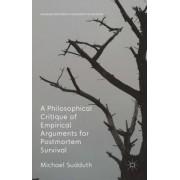 A Philosophical Critique of Empirical Arguments for Postmortem Survival