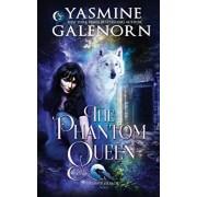 The Phantom Queen, Paperback/Yasmine Galenorn
