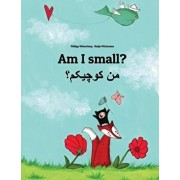 Am I Small' Men Kewecheakem': Children's Picture Book English-Persian/Farsi (Dual Language/Bilingual Edition), Paperback/Philipp Winterberg