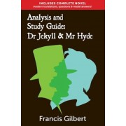 Analysis & Study Guide: Dr Jekyll and MR Hyde: Complete Text & Integrated Study Guide, Paperback