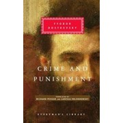 Crime and Punishment: Pevear & Volokhonsky Translation, Hardcover/Fyodor Dostoevsky