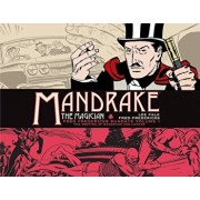 Mandrake the Magician: Fred Fredericks Sundays Volume 1: The Meeting of Mandrake and Lothar, Hardcover/Lee Falk