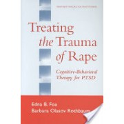 Treating the Trauma of Rape - Cognitive-Behavioral Therapy for PTSD (Foa Edna B.)(Paperback) (9781572307360)