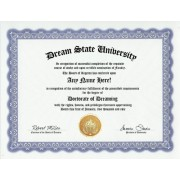 Dreamer Dreams Dream Dreaming Degree: Custom Gag Diploma Doctorate Certificate (Funny Customized Joke Gift Novelty Item)