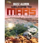 Welcome to Mars: Making a Home on the Red Planet, Hardcover