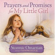 Prayers and Promises for My Little Girl, Hardcover/Stormie Omartian