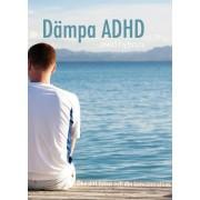 Dämpa ADHD med hypnos - öka ditt fokus och din koncentration