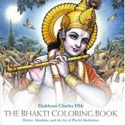 The Bhakti Coloring Book: Deities, Mandalas, and the Art of Playful Meditation