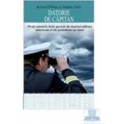 Datorie de capitan - Richard Phillips Stephan Talty