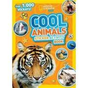 National Geographic Kids Cool Animals Sticker Activity Book by National Geographic Kids