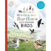 We're Going on a Bear Hunt: Let's Discover Birds, Paperback/Left Blank
