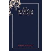 All, biografia unui succes