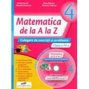Matematica de la A la Z. Culegere de exercitii si problme clasa a IV-a
